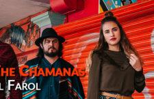 "The Chamanas se ilumina con ""El Farol"""