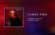 'Carry Fire' la nueva producción musical de Robert Plant