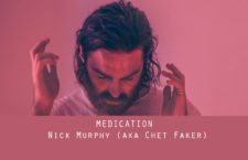 "Nick Murphy estrena ""Medication"""