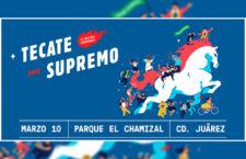 ¡Tecate Supremo 2018 en Cd. Juárez!